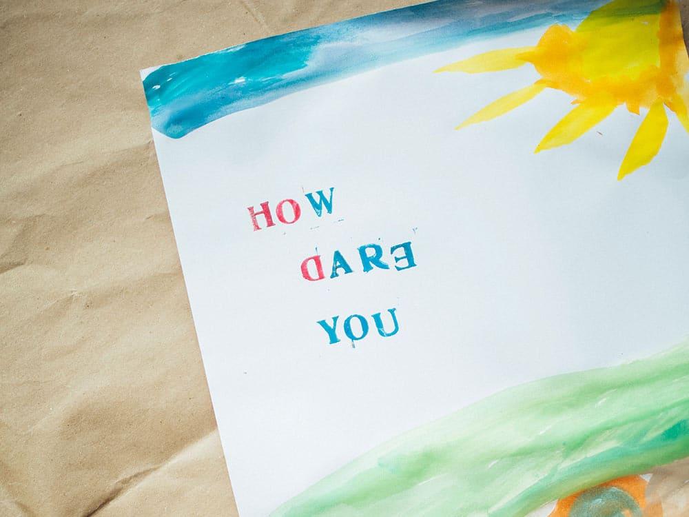 How Dare You, Come osi by Greta Thunberg